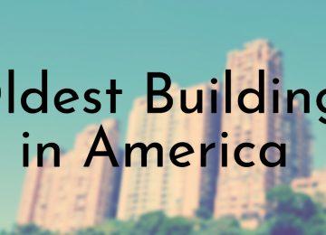 oldest buildings in america