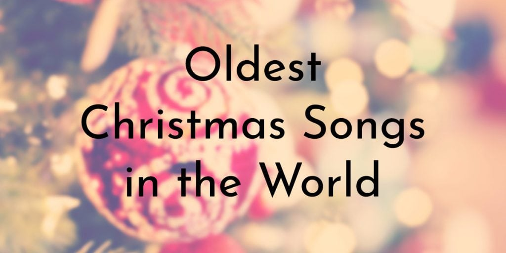 8 Oldest Christmas Songs that ever Existed | Oldest org