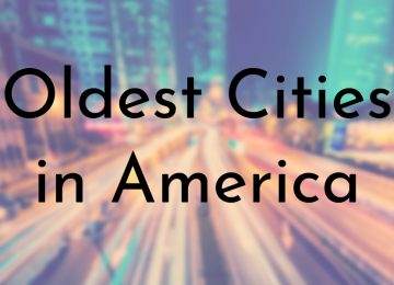 Oldest Cities in America