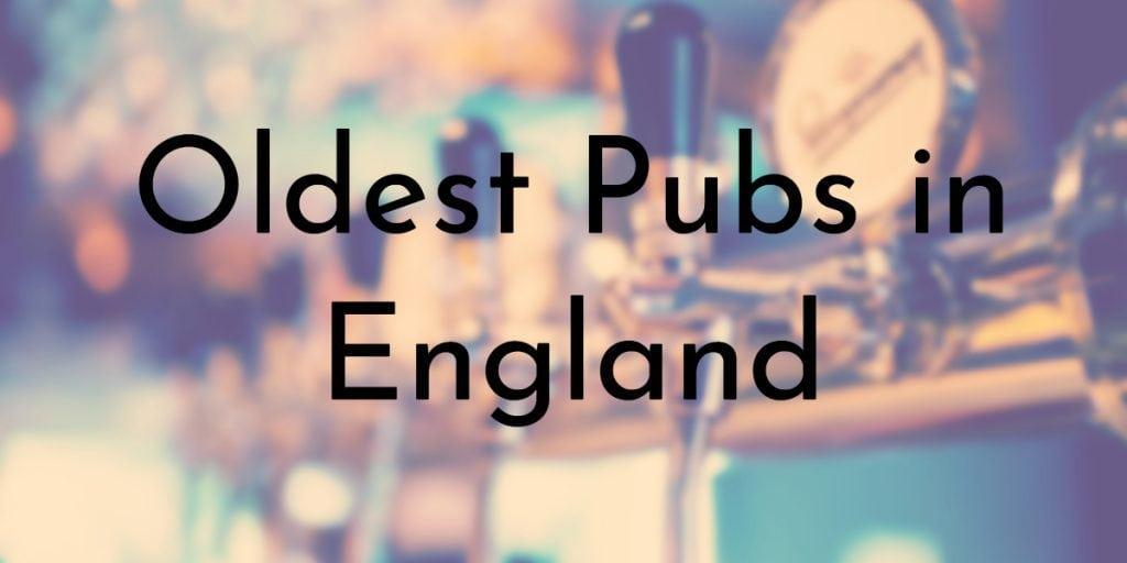 8 Oldest Pubs in England | Oldest org