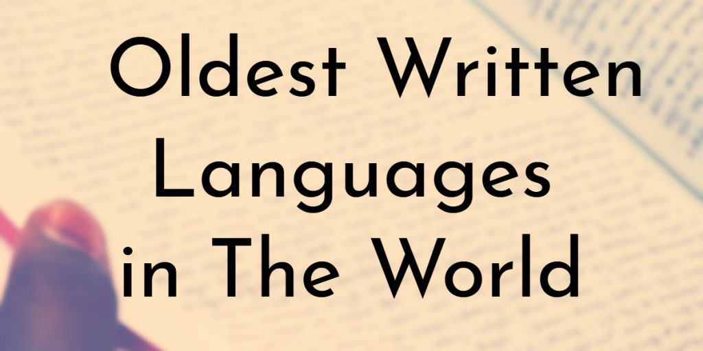 Mesum Of Living Languages 10 oldest written languages in the world | oldest
