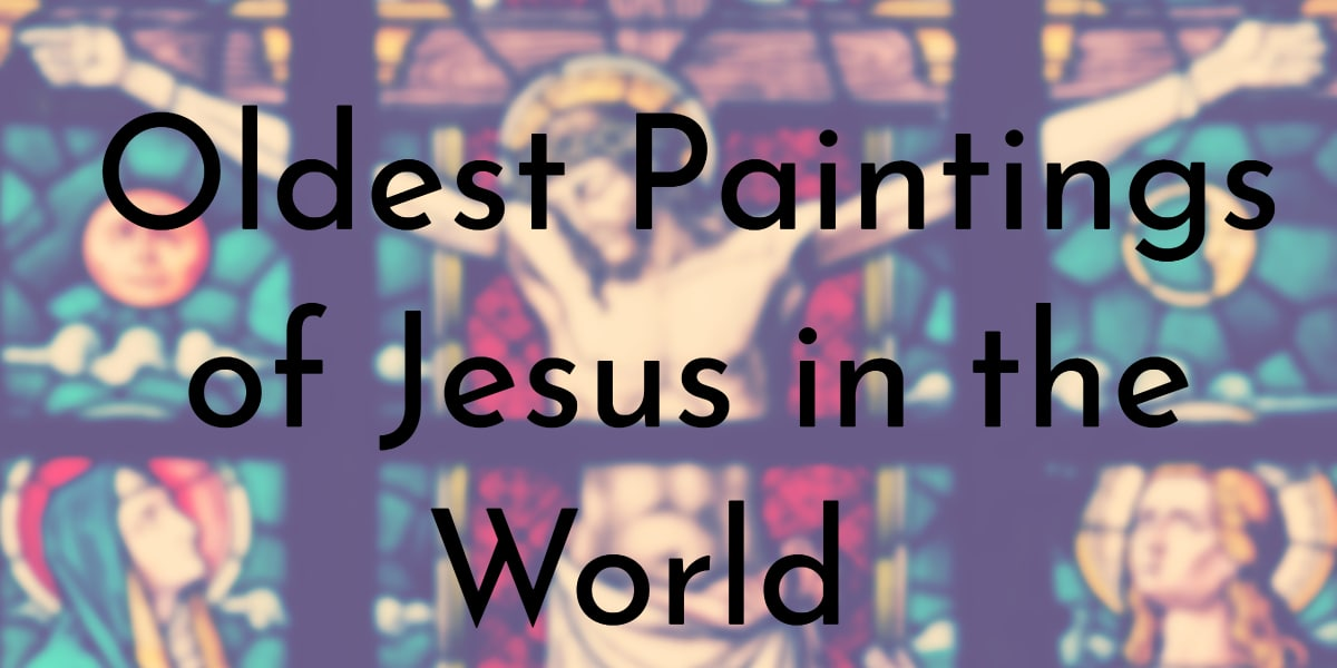 7 Oldest Paintings Of Jesus In The World Org