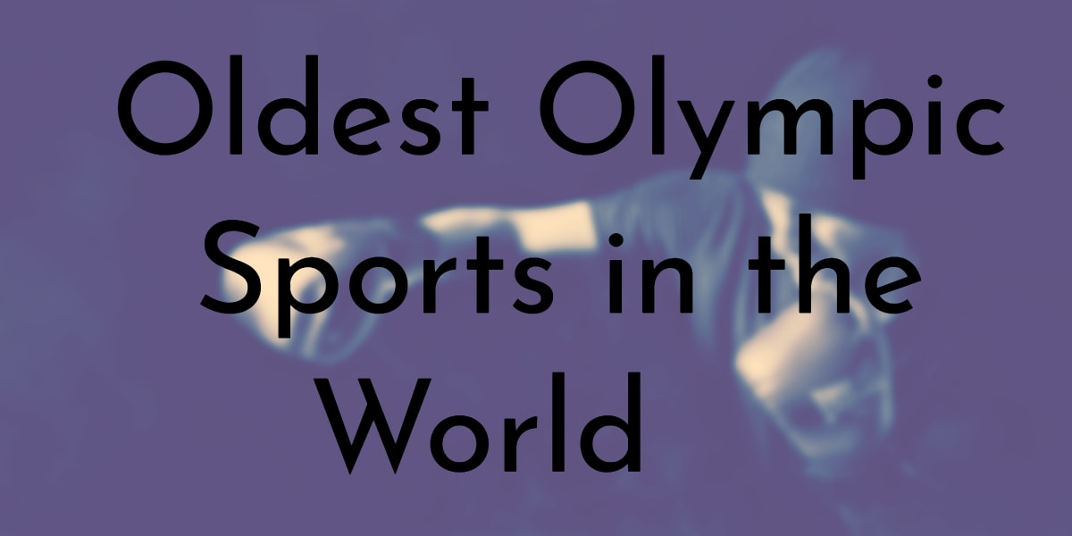 9 Oldest Olympic Sports in the World | Oldest org