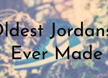 Oldest Jordans Ever Made