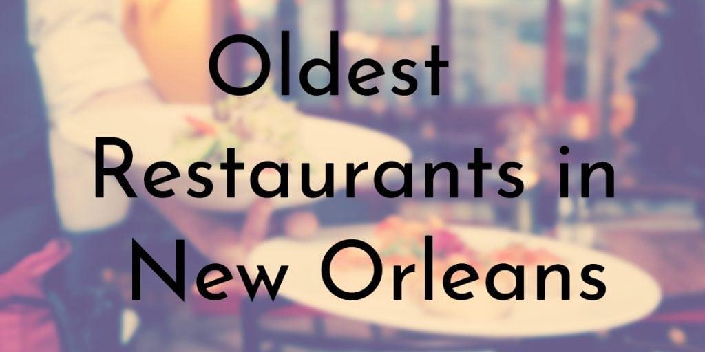 Oldest Restaurants in New Orleans