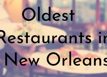 Oldest Restaurants in New Orleans