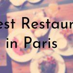 Oldest Restaurants in Paris