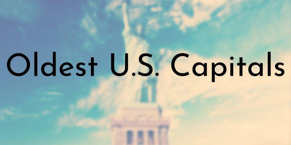 oldest us capitals