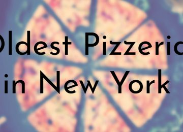 Oldest Pizzerias in New York