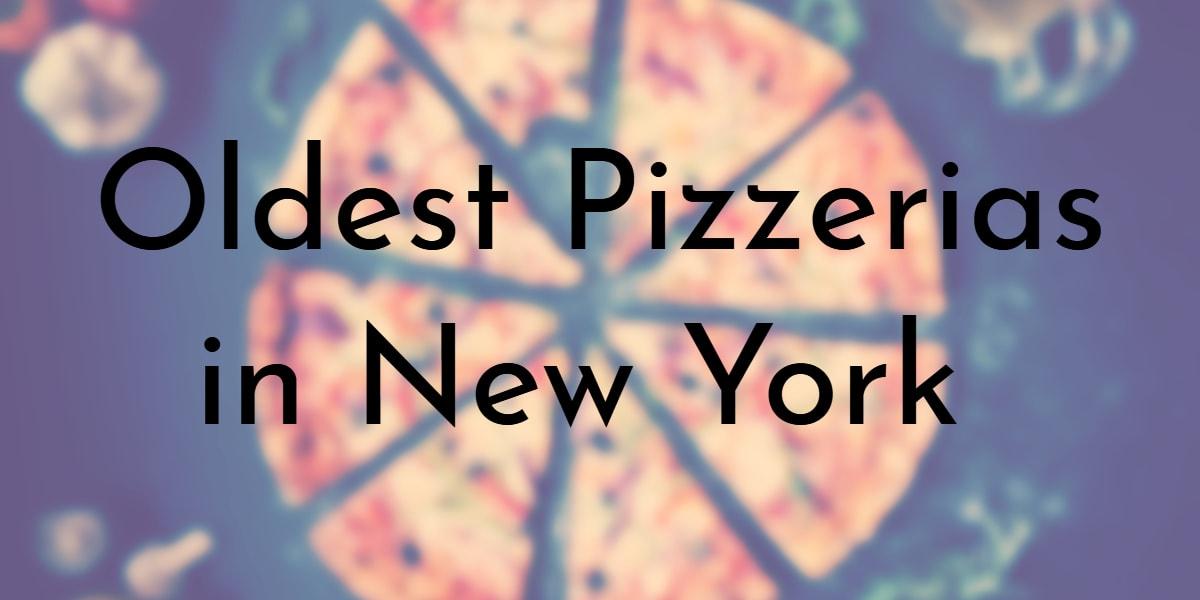Oldest Pizzerias in New York