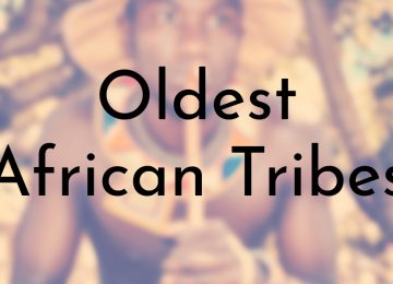 Oldest African Tribes