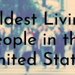 Oldest Living People in the United States