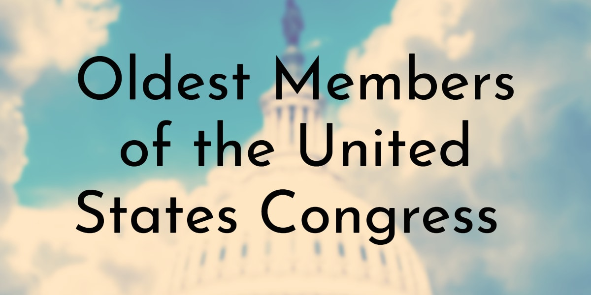 Oldest Members of the United States Congress