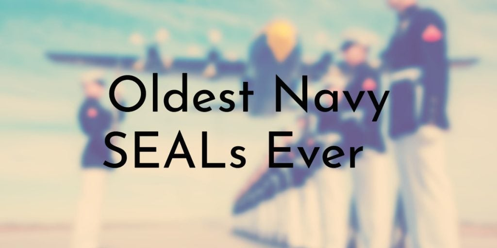 Oldest Navy SEALs Ever