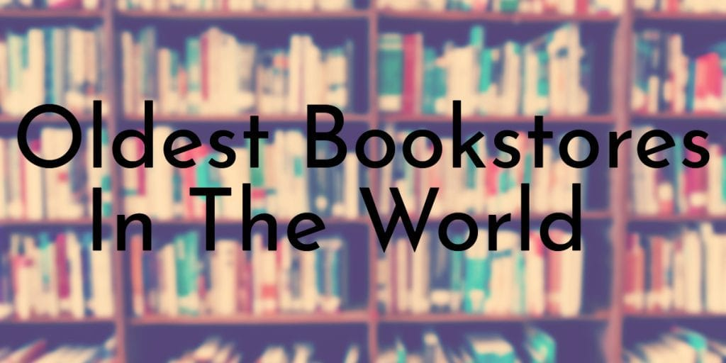 Oldest Bookstores In The World