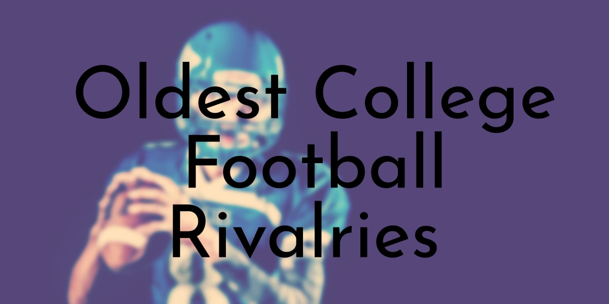 Oldest College Football Rivalries