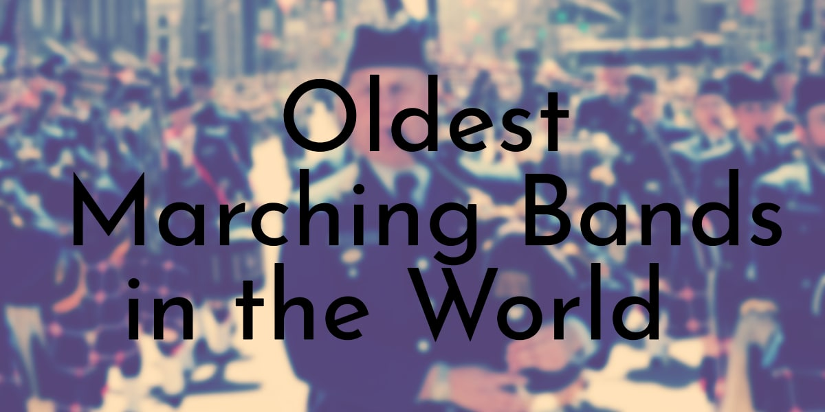 Oldest Marching Bands in the World