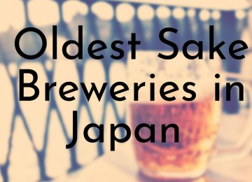Oldest Sake Breweries in Japan