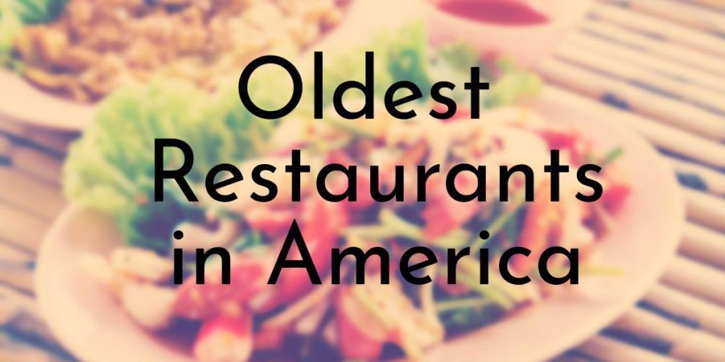 Oldest Restaurants in America