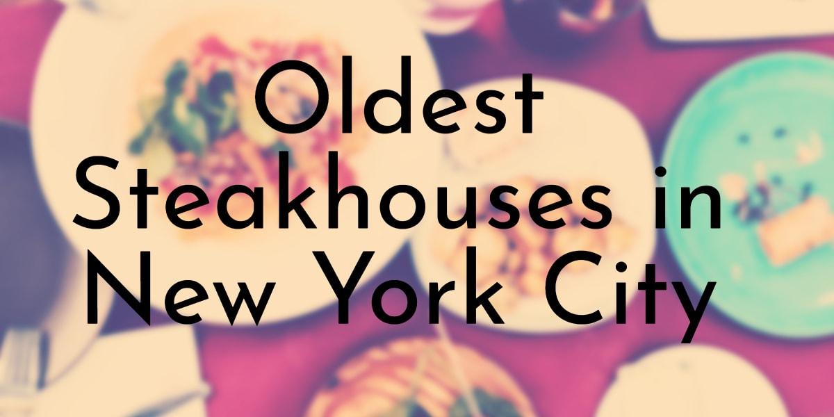 Oldest Steakhouses in New York City