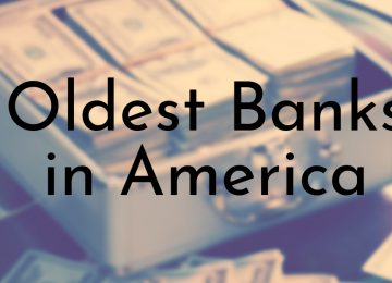 Oldest Banks in America