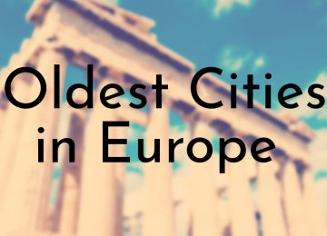 Oldest Cities in Europe