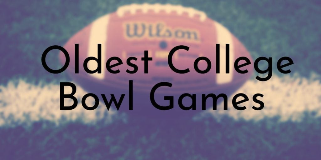 Oldest College Bowl Games