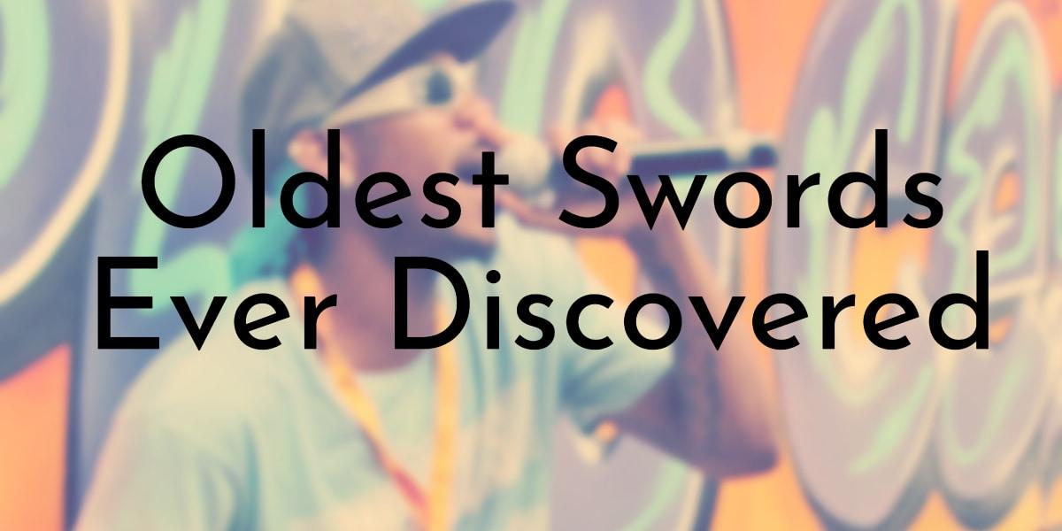 Oldest Swords Ever Discovered