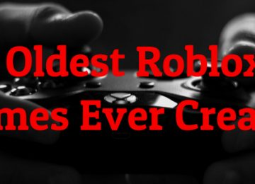 Oldest Roblox Games Ever Created