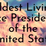 Oldest Living Vice Presidents of the United States
