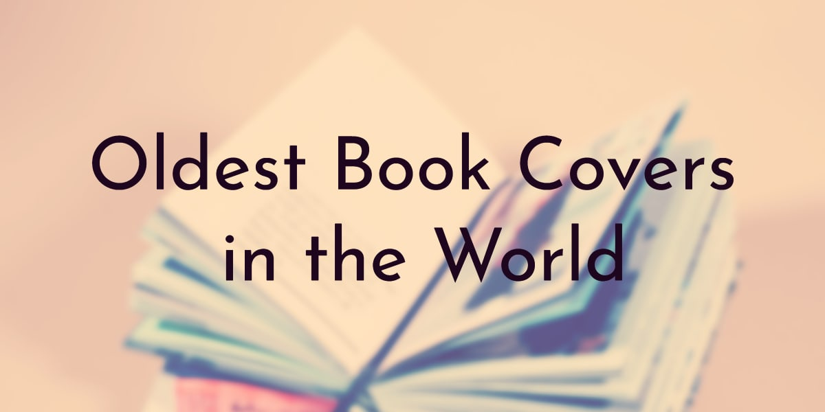 Oldest Book Covers in the World