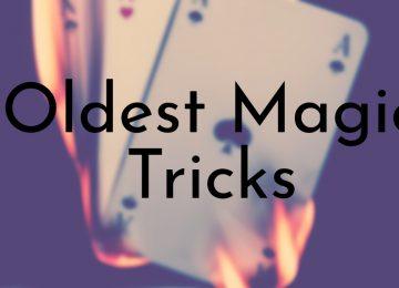 Oldest Magic Tricks