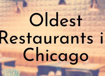 Oldest Restaurants in Chicago