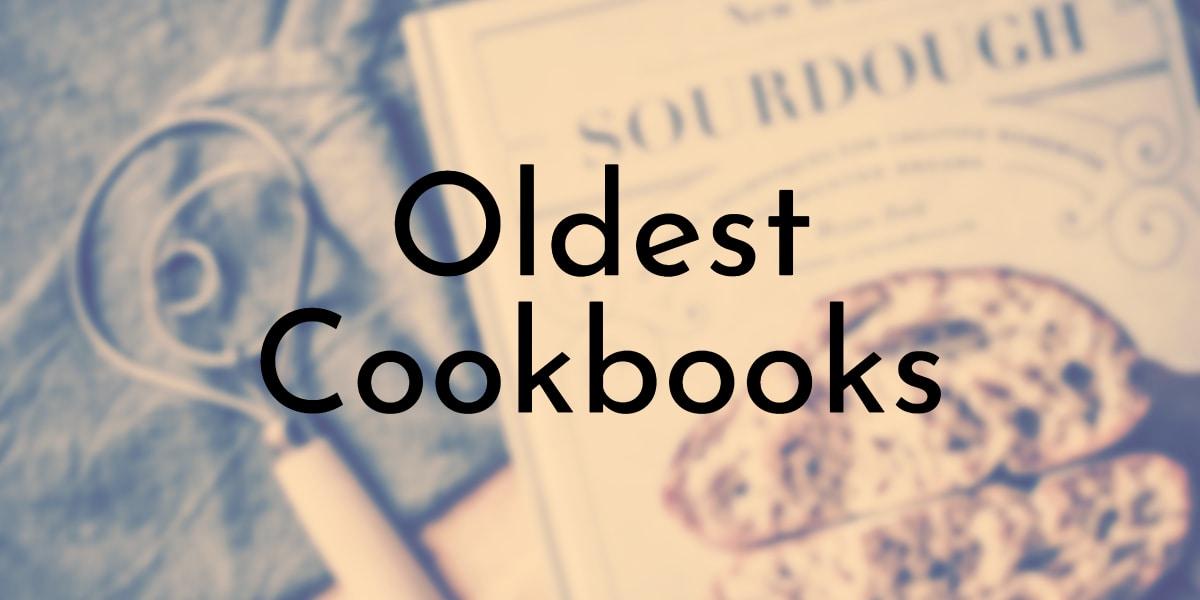 Oldest Cookbooks