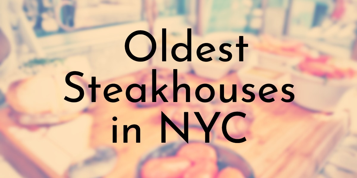 Oldest Steakhouses in NYC