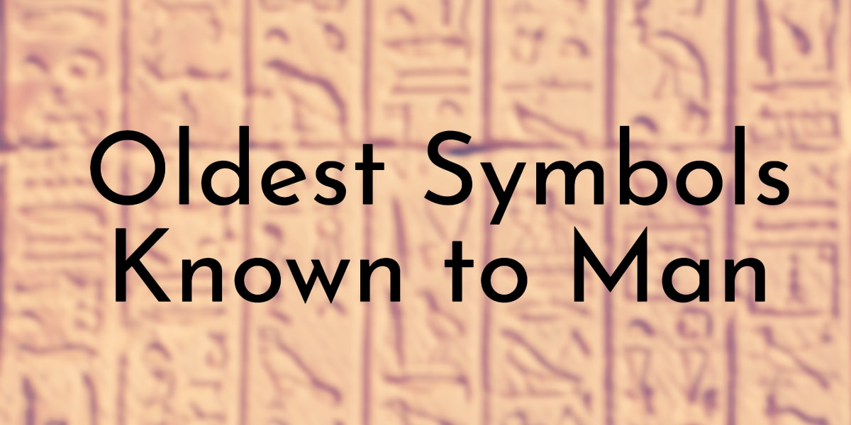 Oldest Symbols Known to Man