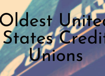 Oldest United States Credit Unions