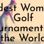 Oldest Women's Golf Tournaments in the World