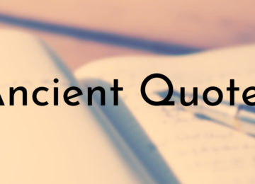 Ancient Quotes