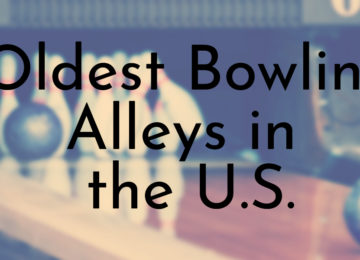 Oldest Bowling Alleys in the U.S.