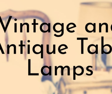Vintage and Antique Table Lamps